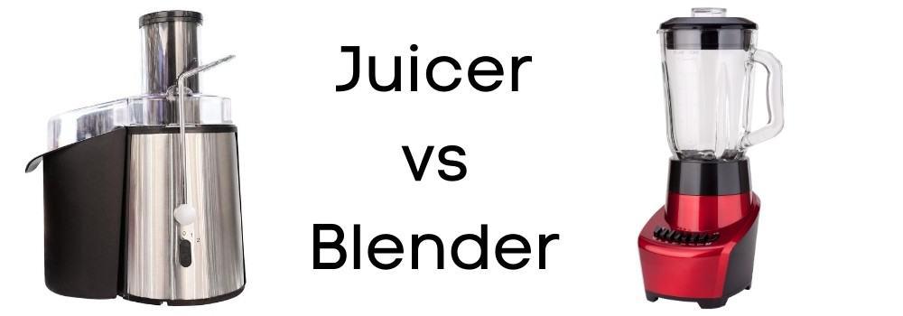 juicer vs blender reviews