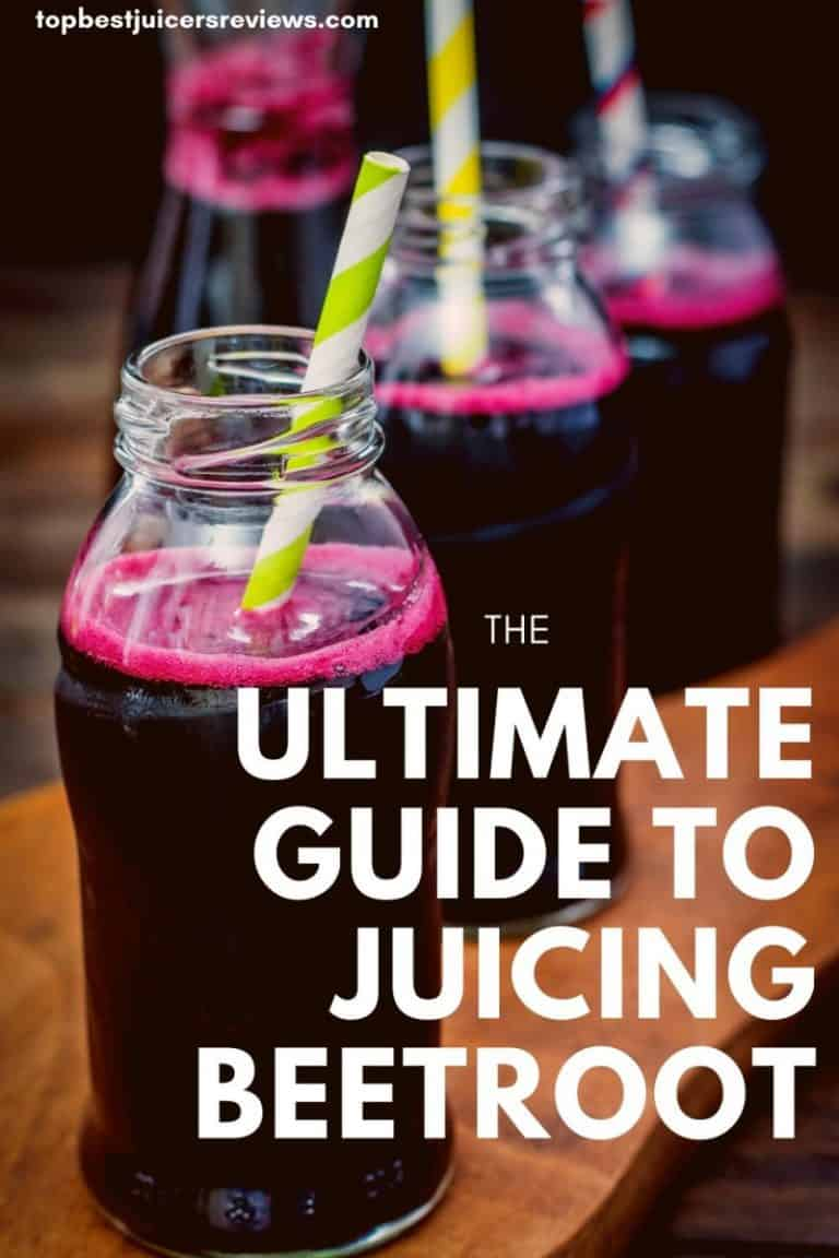 the ultimate guide to juicing beetroot